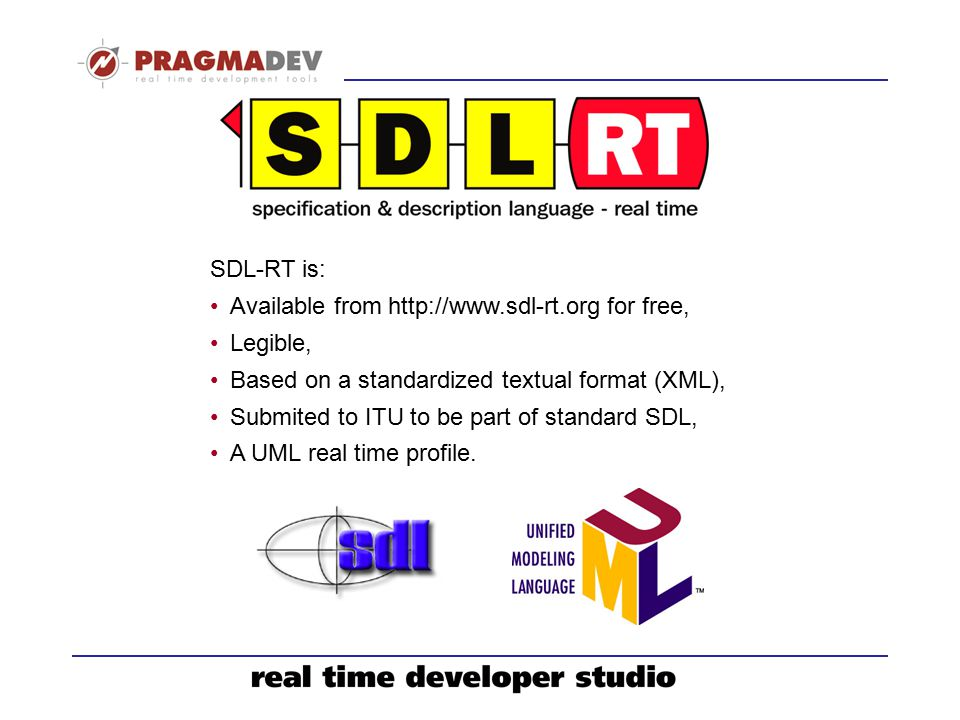 SDL-RT SDL-RT is: Available from http://www.sdl-rt.org for free,