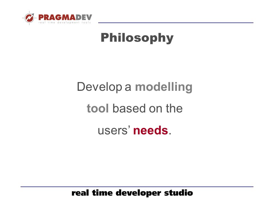 Develop a modelling tool based on the users' needs.