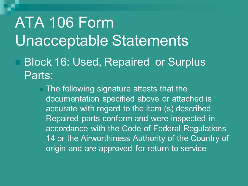 ATA 106 Form Unacceptable Statements