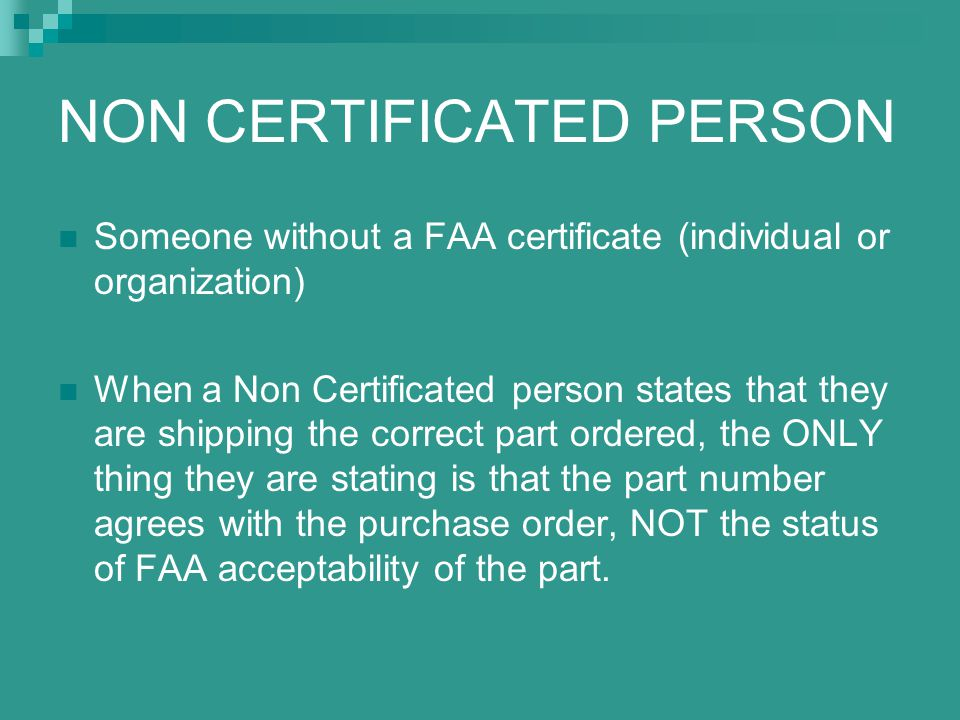 NON CERTIFICATED PERSON