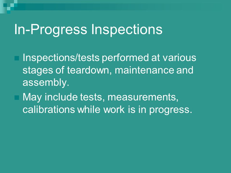 In-Progress Inspections