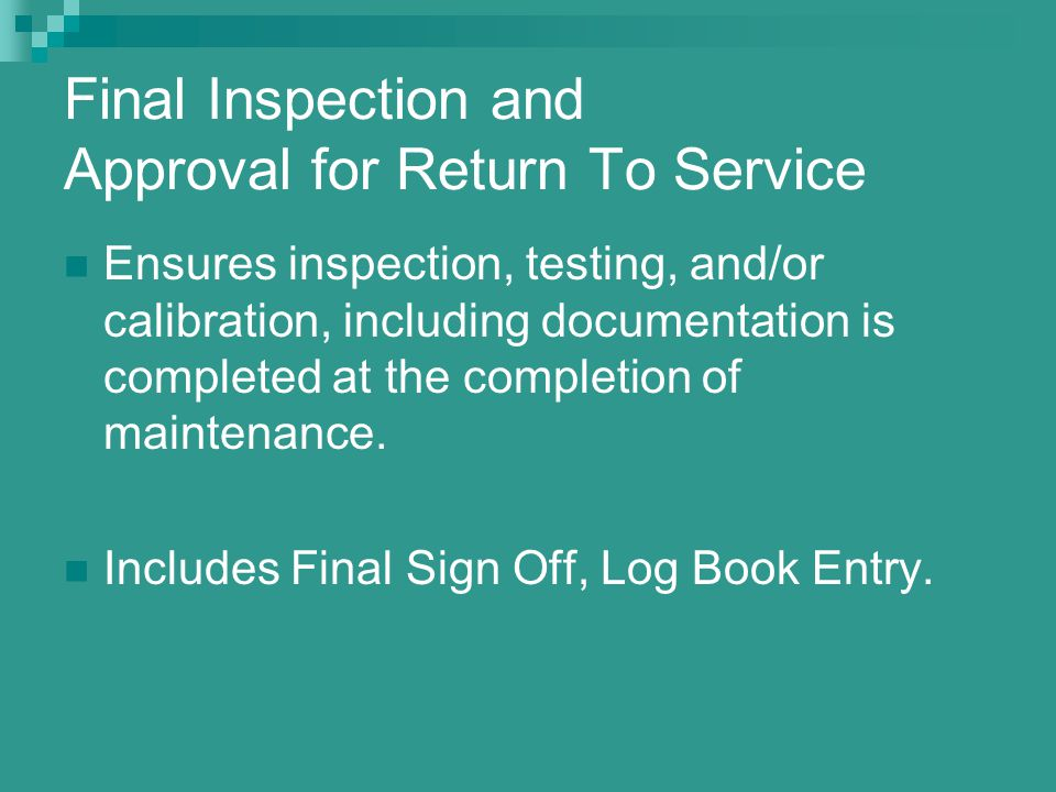 Final Inspection and Approval for Return To Service