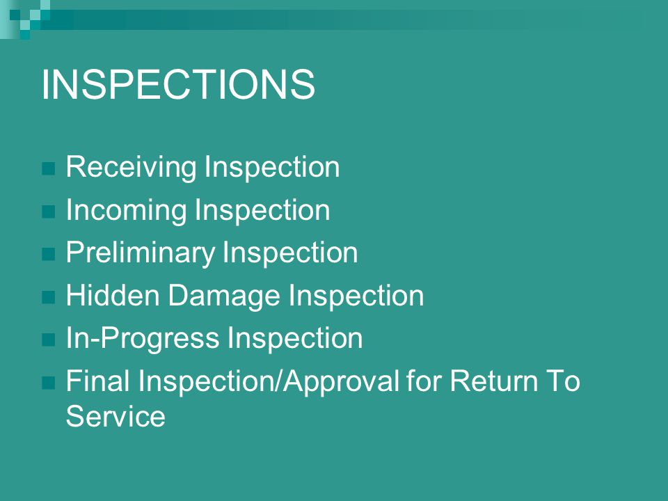 INSPECTIONS Receiving Inspection Incoming Inspection