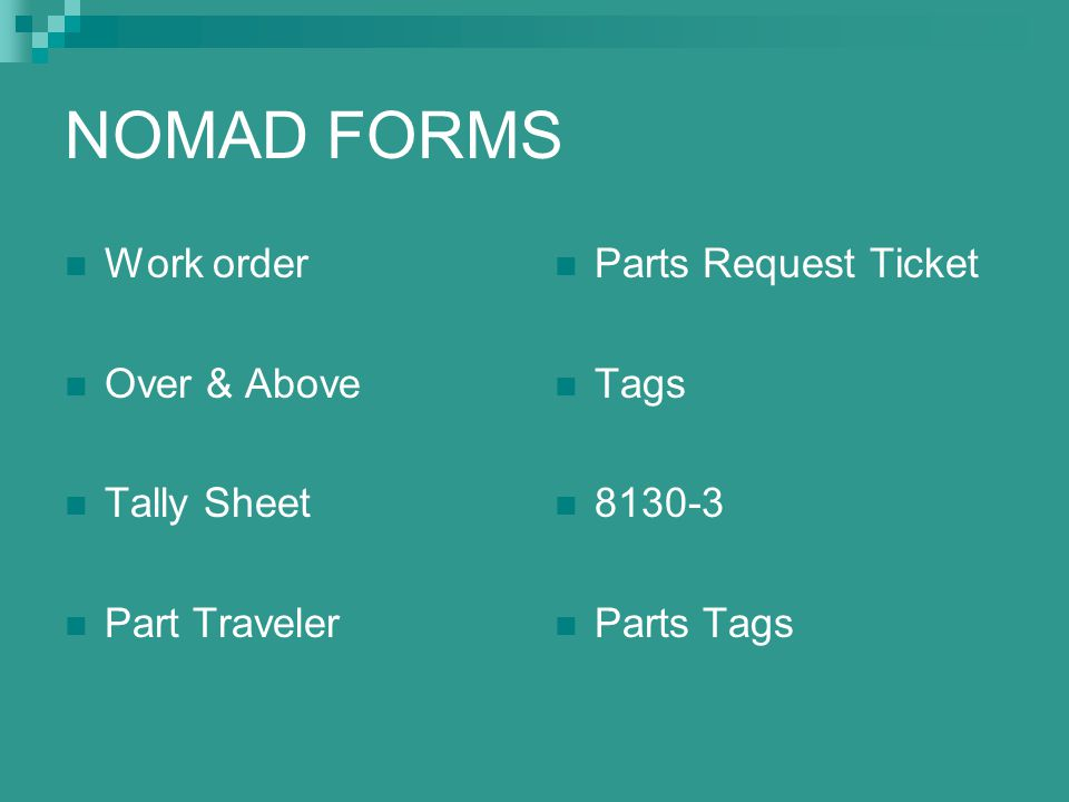 NOMAD FORMS Work order Over & Above Tally Sheet Part Traveler