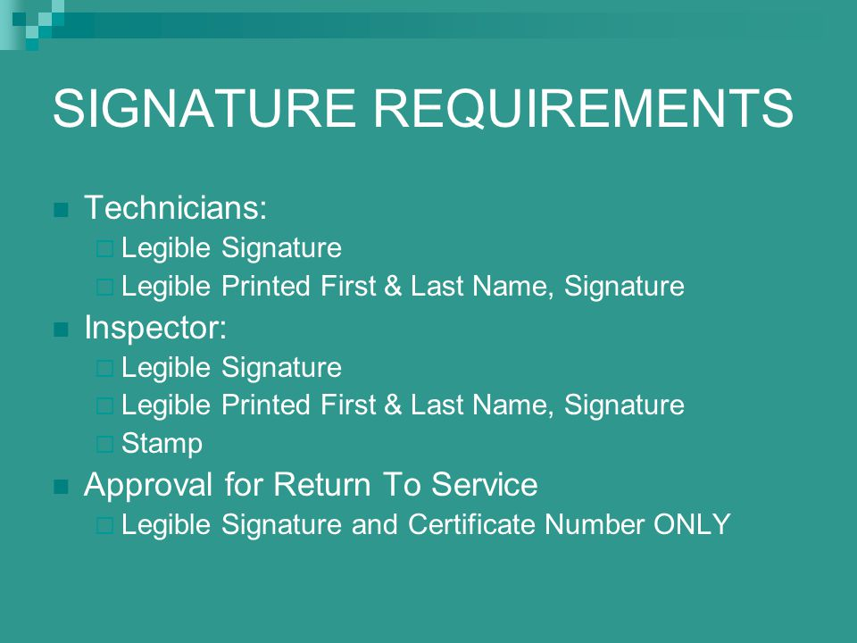 SIGNATURE REQUIREMENTS
