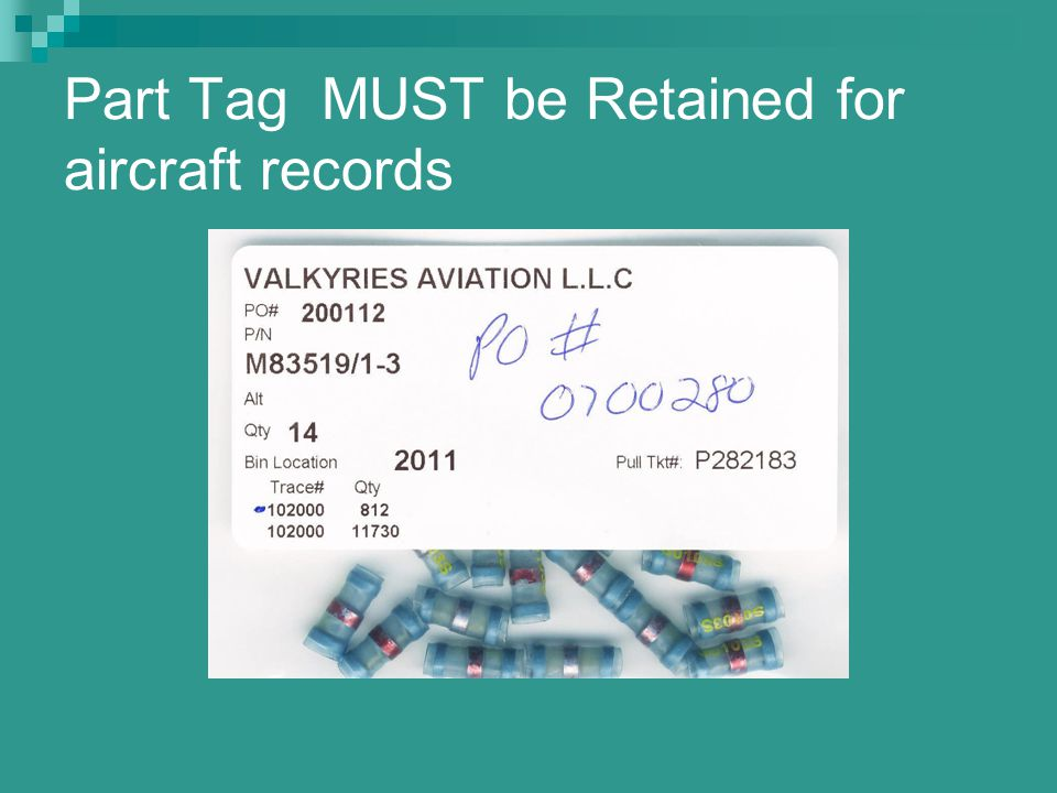 Part Tag MUST be Retained for aircraft records
