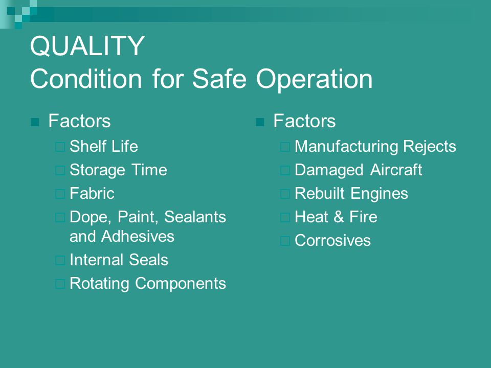 QUALITY Condition for Safe Operation