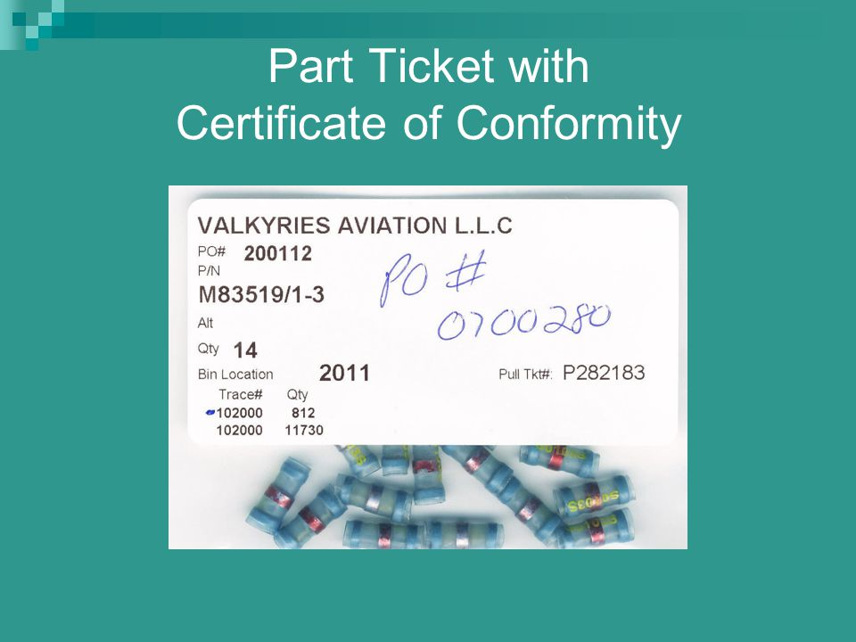 Part Ticket with Certificate of Conformity
