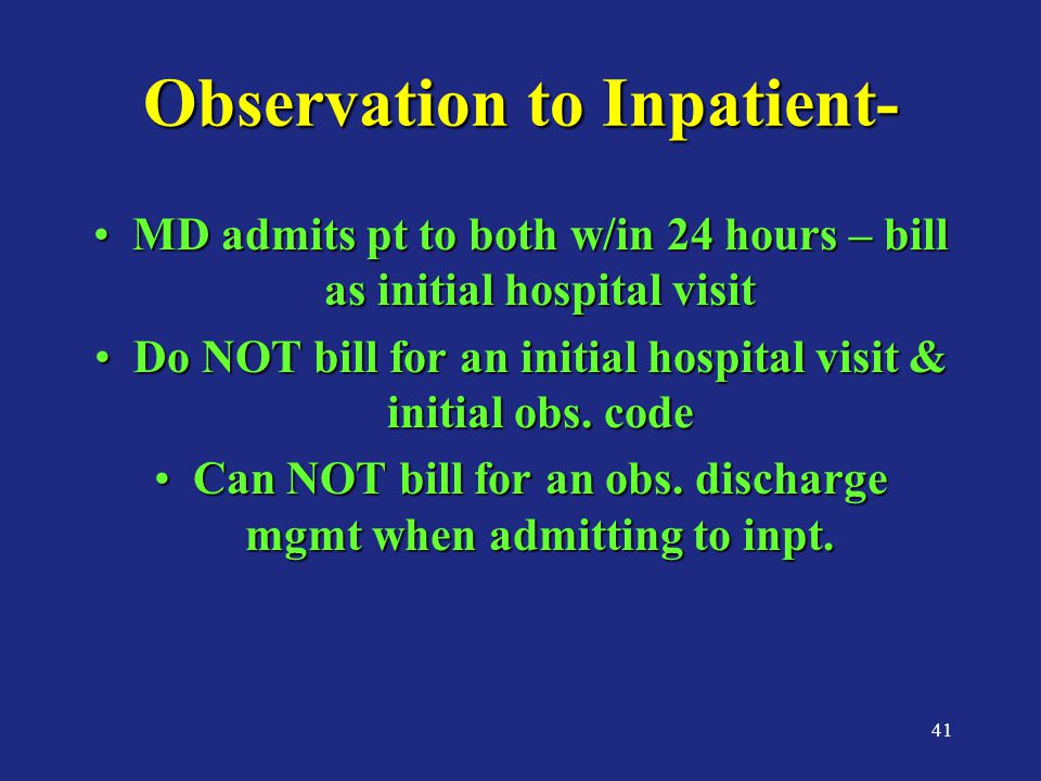 Observation to Inpatient-
