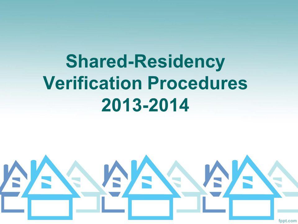 Shared-Residency Verification Procedures 2013-2014