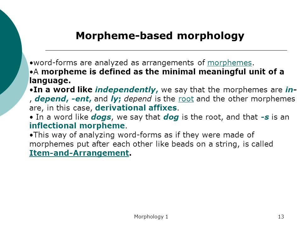 Morpheme-based morphology