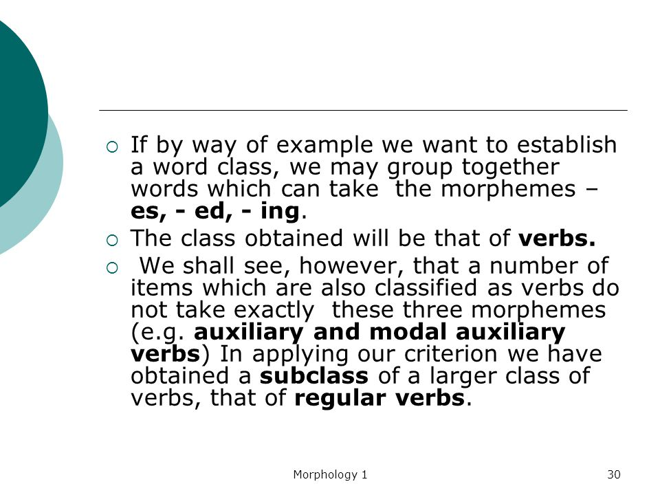 The class obtained will be that of verbs.