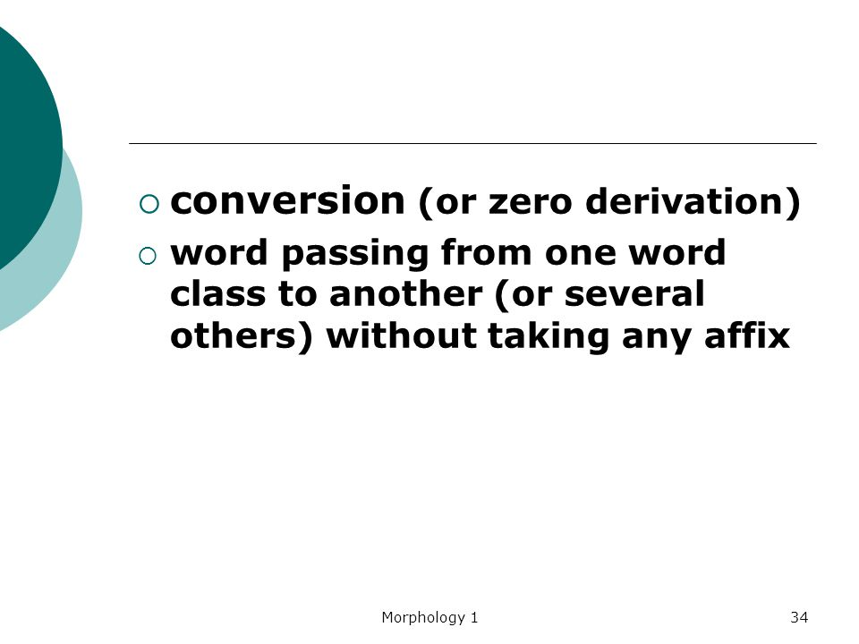 conversion (or zero derivation)