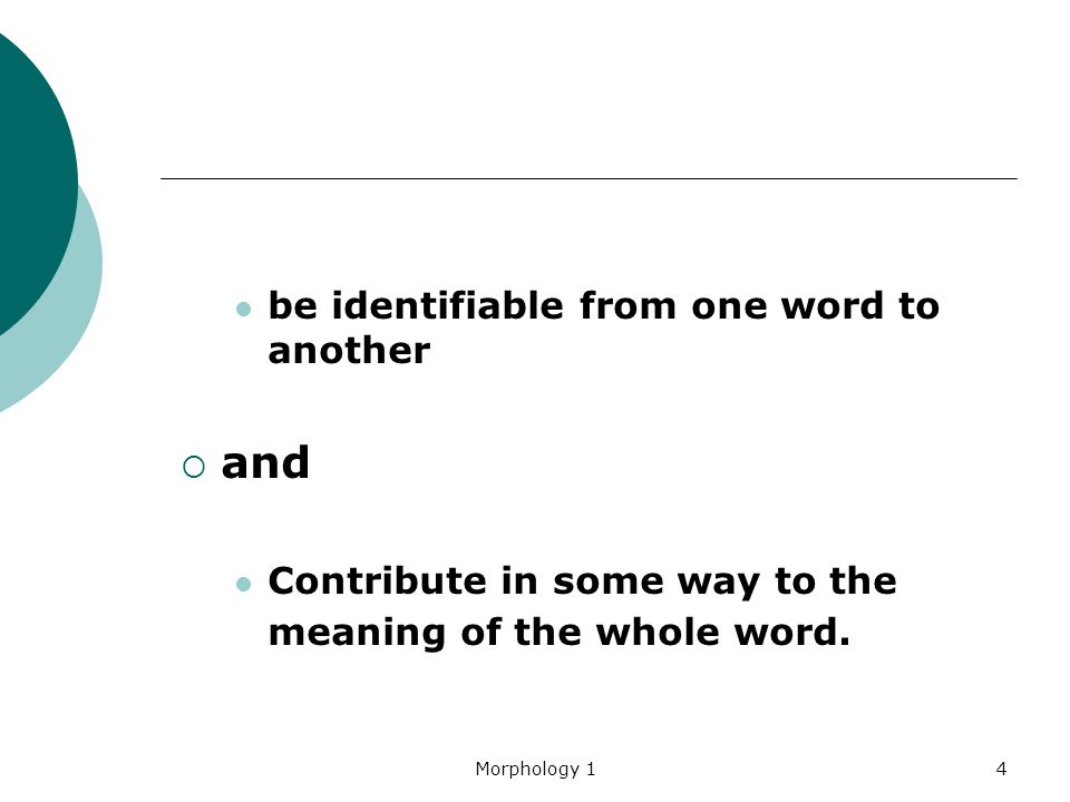 and be identifiable from one word to another