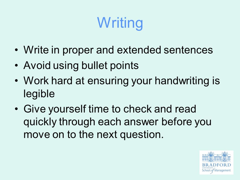 Writing Write in proper and extended sentences