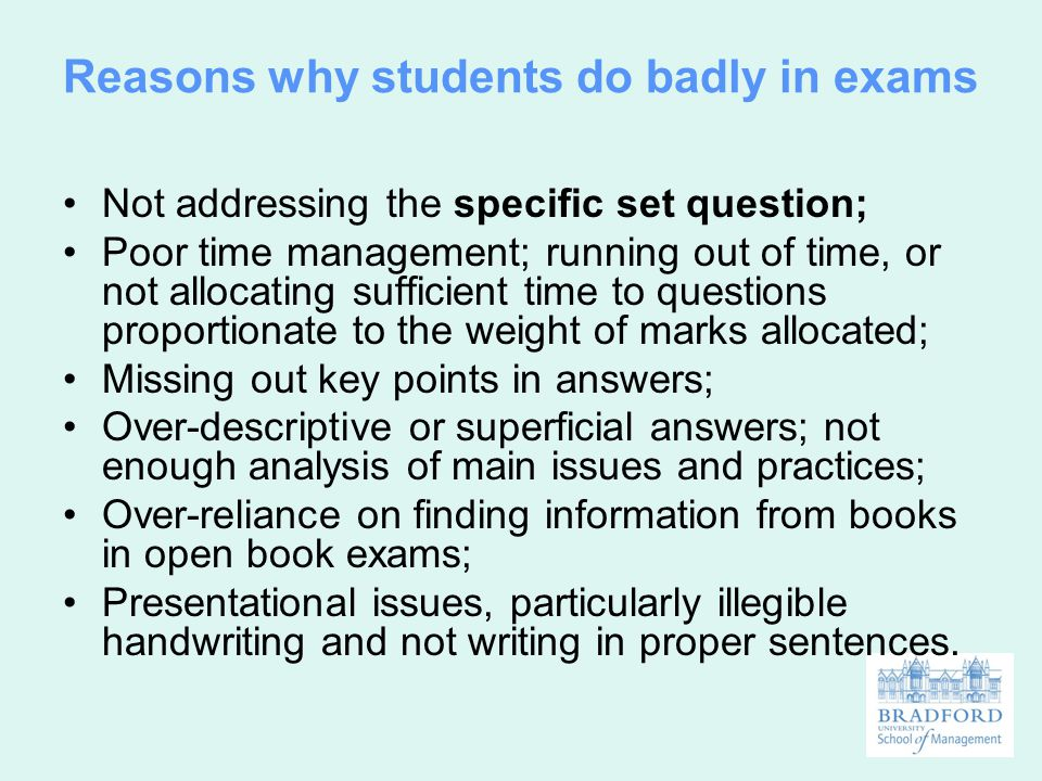 Reasons why students do badly in exams