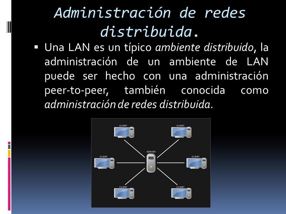 Administración de redes distribuida.