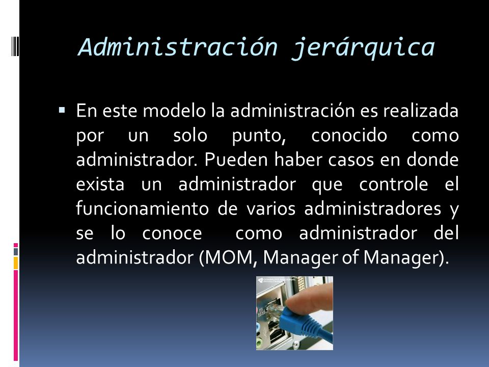 Administración jerárquica