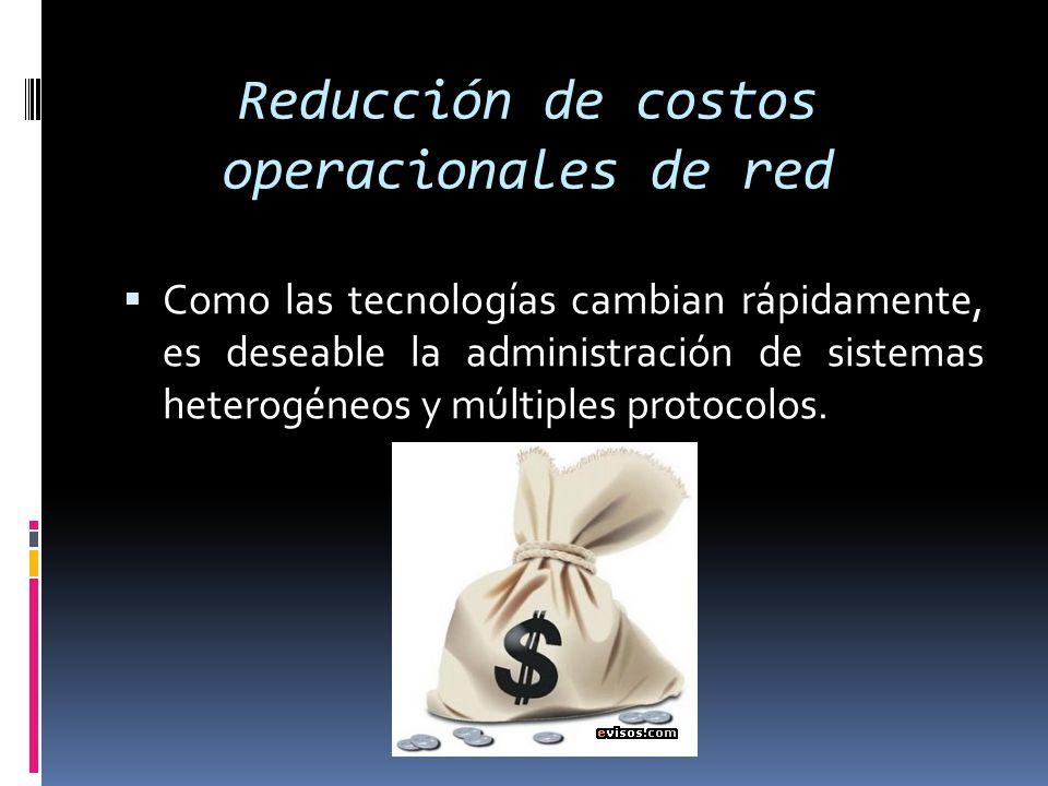 Reducción de costos operacionales de red