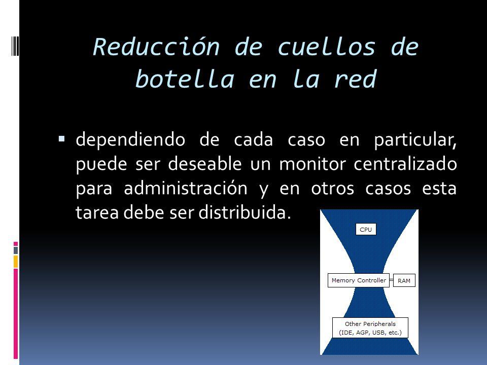 Reducción de cuellos de botella en la red
