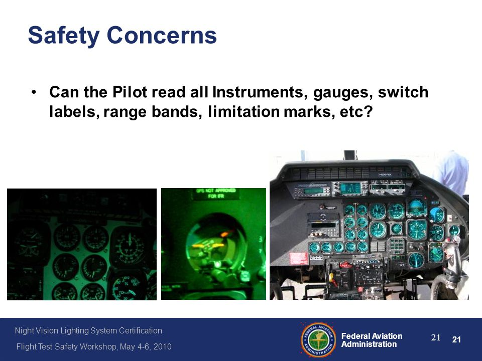 Safety Concerns Can the Pilot read all Instruments, gauges, switch labels, range bands, limitation marks, etc