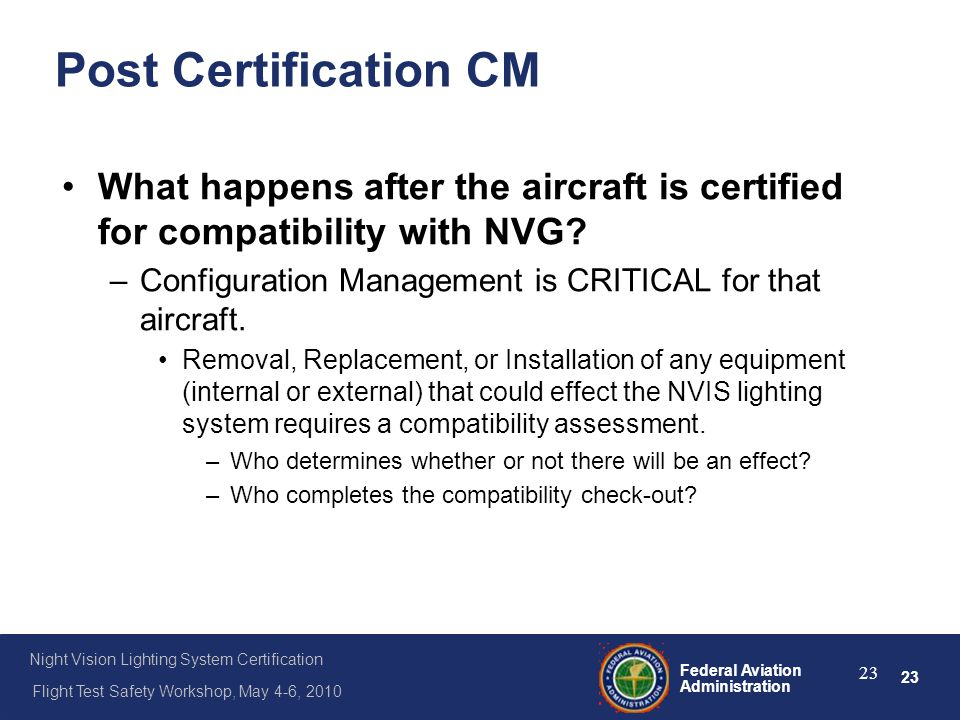 Post Certification CM What happens after the aircraft is certified for compatibility with NVG