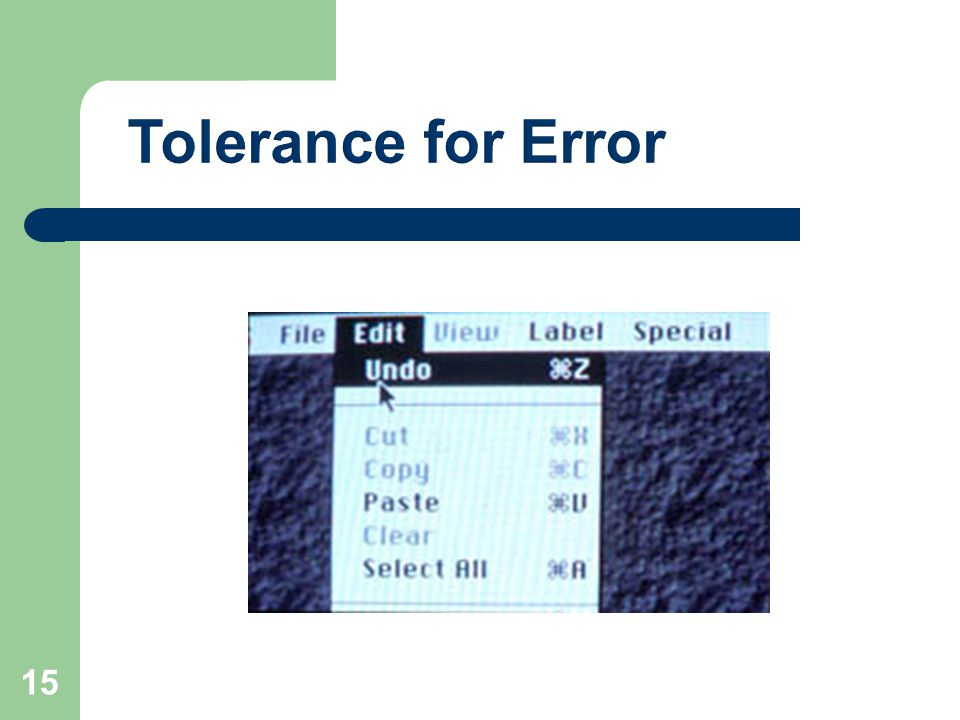 Tolerance for Error 15