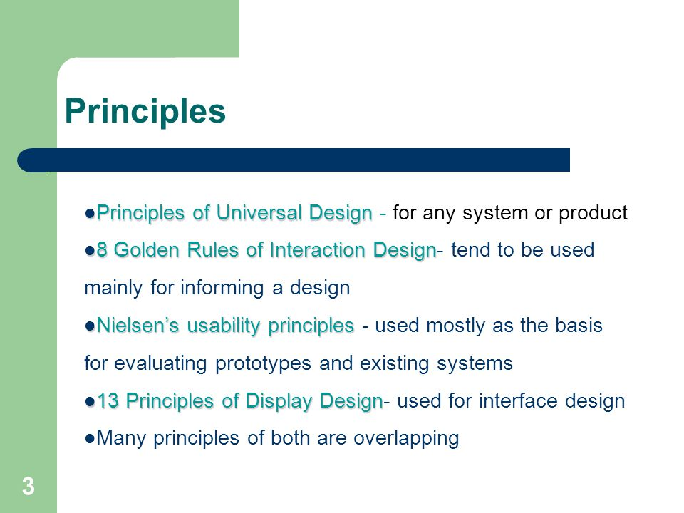 Principles Principles of Universal Design - for any system or product