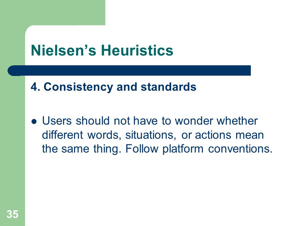 Nielsen's Heuristics 4. Consistency and standards