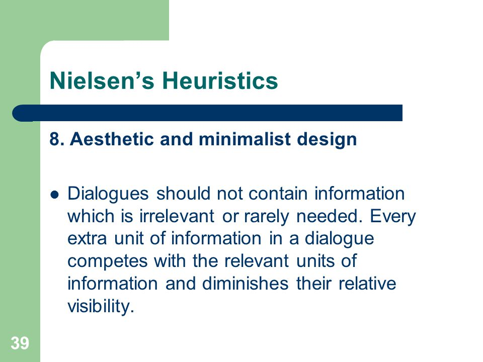 Nielsen's Heuristics 8. Aesthetic and minimalist design