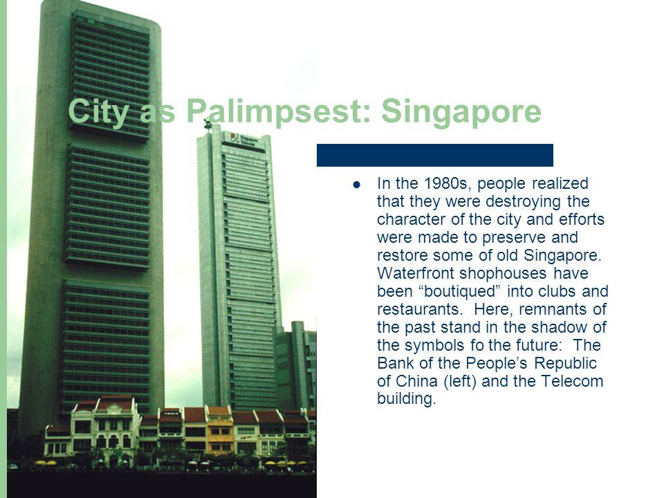 City as Palimpsest: Singapore