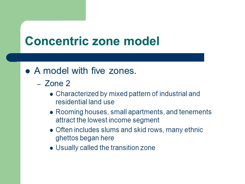 Concentric zone model A model with five zones. Zone 2