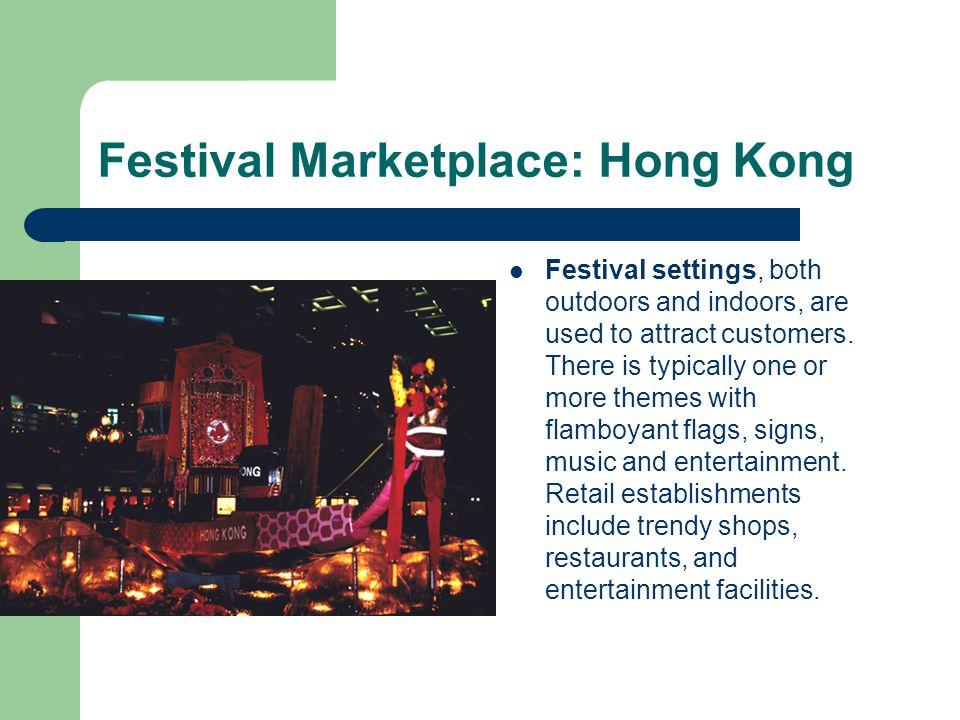 Festival Marketplace: Hong Kong
