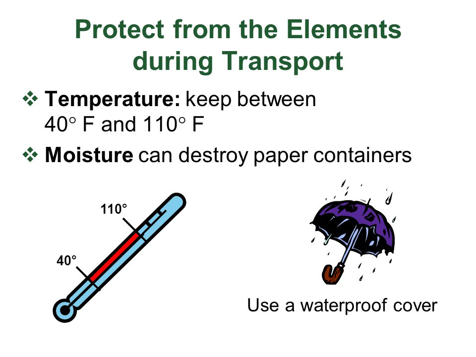 Protect from the Elements during Transport