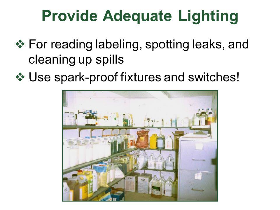 Provide Adequate Lighting