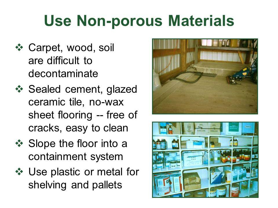 Use Non-porous Materials