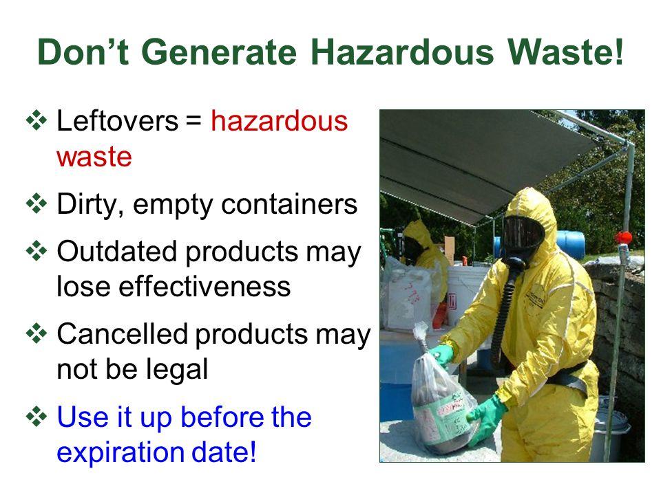 Don't Generate Hazardous Waste!