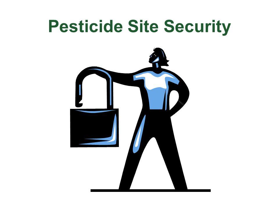Pesticide Site Security