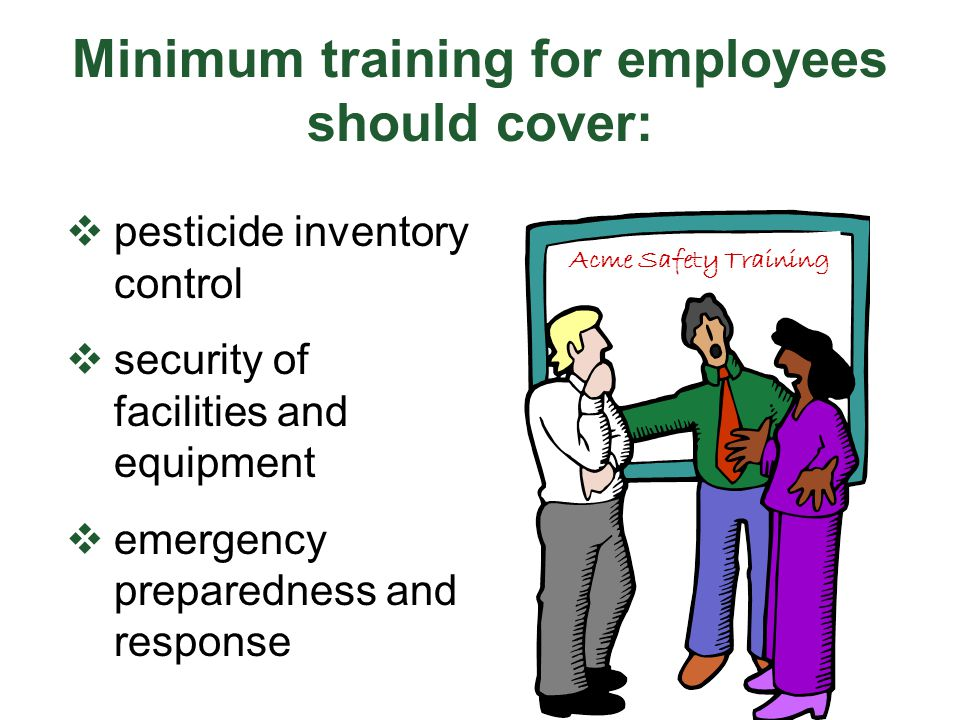 Minimum training for employees should cover: