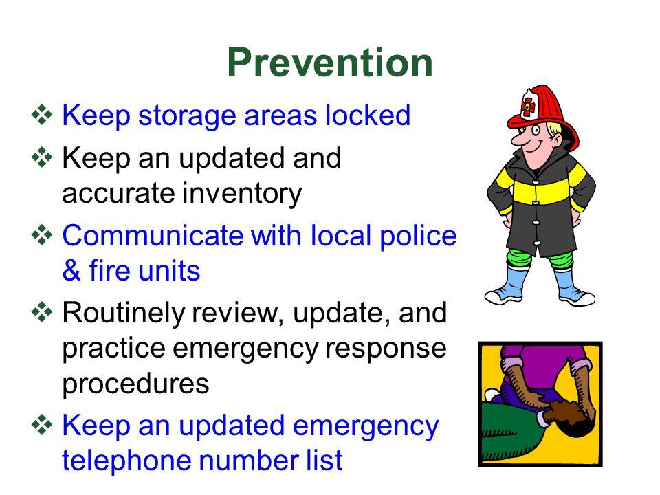 Prevention Keep storage areas locked