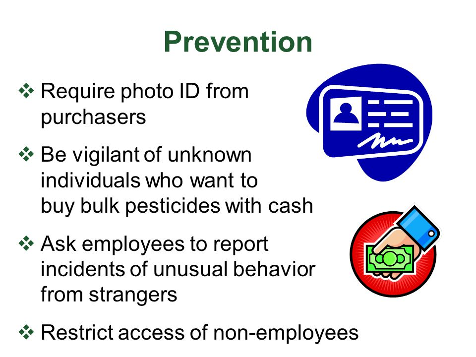 Prevention Require photo ID from purchasers