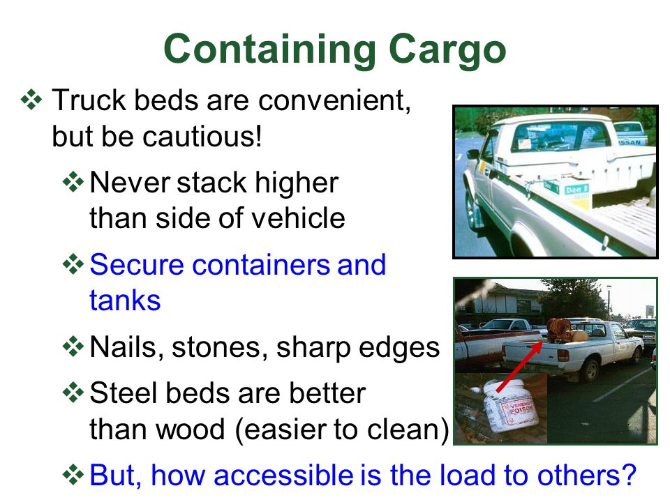 Containing Cargo Truck beds are convenient, but be cautious!