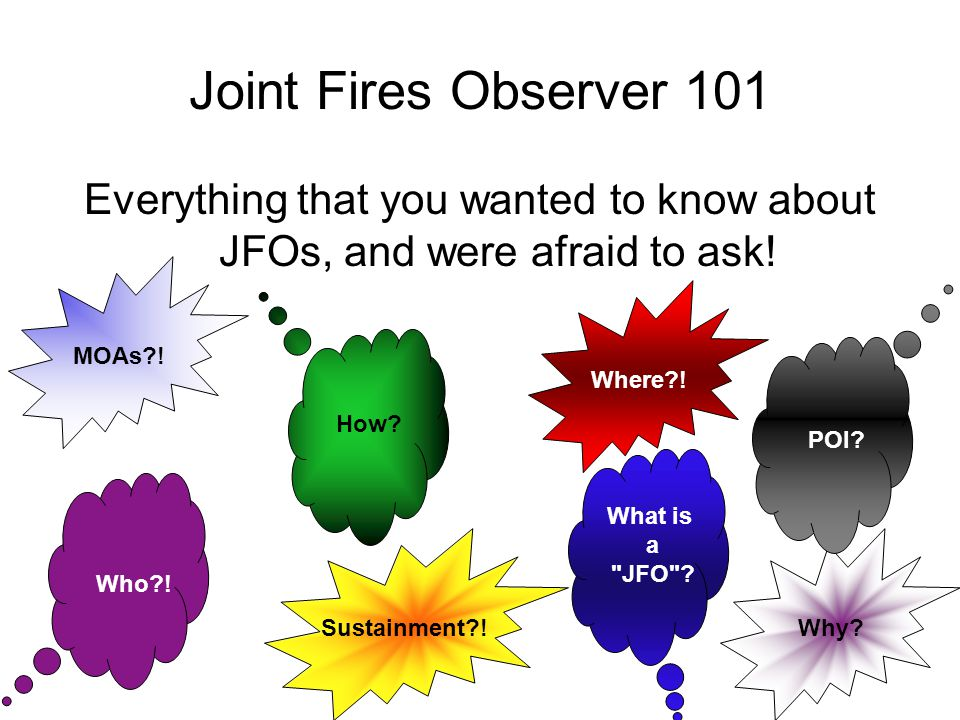 Everything that you wanted to know about JFOs, and were afraid to ask!