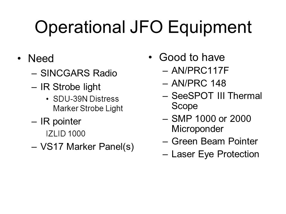 Operational JFO Equipment