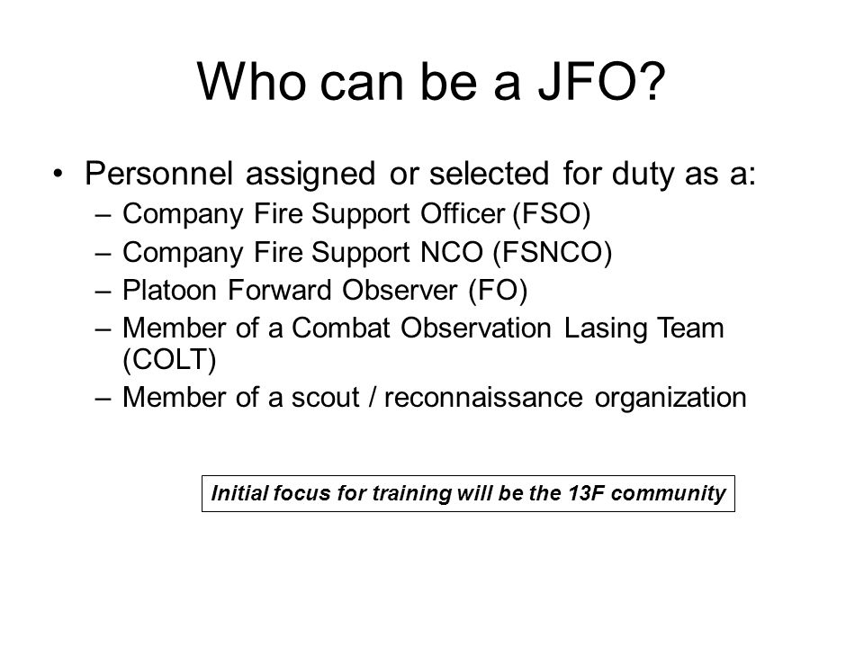 Who can be a JFO Personnel assigned or selected for duty as a: