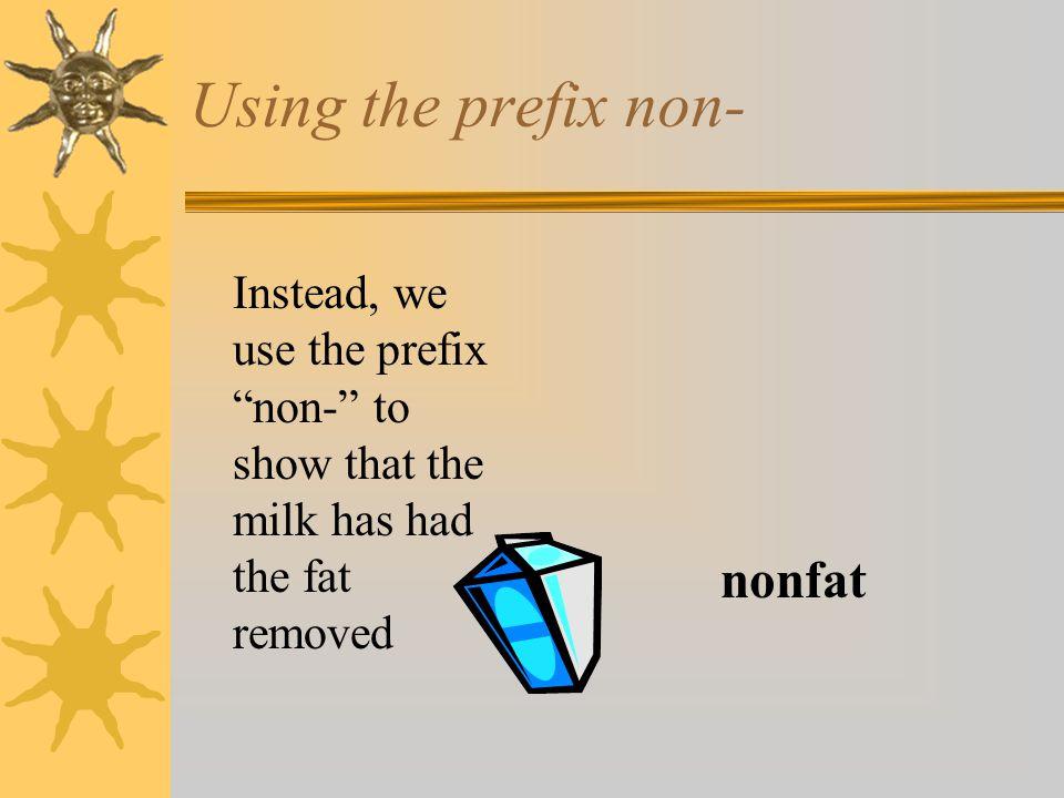 Using the prefix non- nonfat