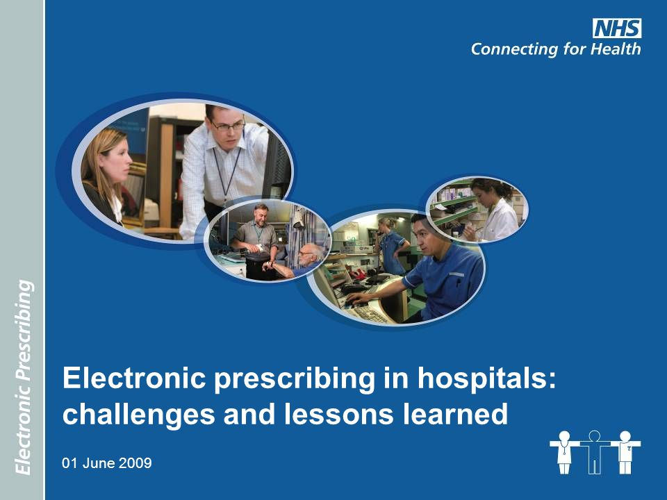 Electronic prescribing in hospitals: challenges and lessons learned