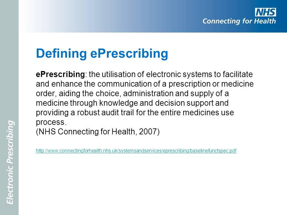 Defining ePrescribing
