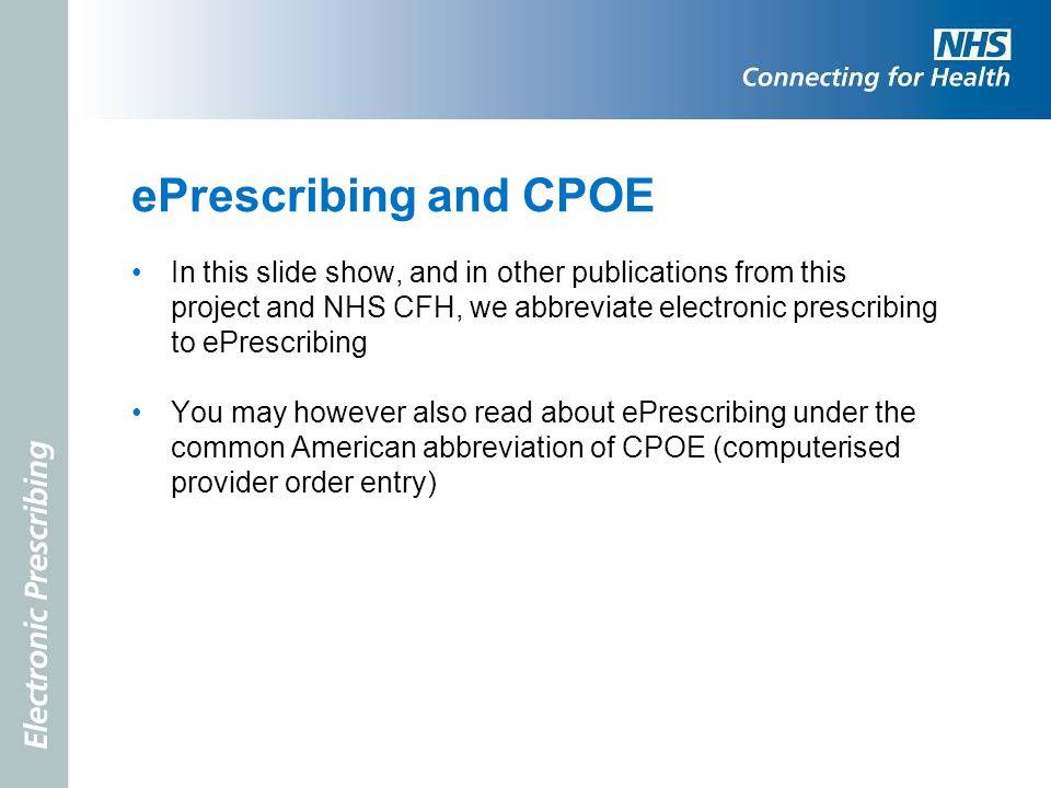 ePrescribing and CPOE