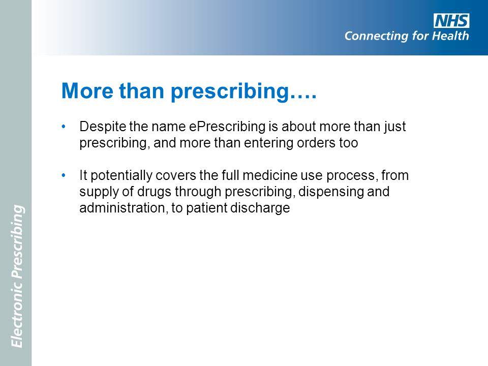 More than prescribing….